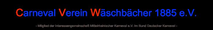 Carnevalverein Wäschbächer 1885 e.V.